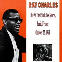 Ray Charles - Live at the Palais Des Sports (Paris, France)