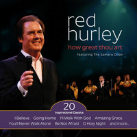 Red Hurley - How Great Thou Art