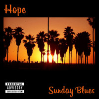 Hope - Sunday Blues