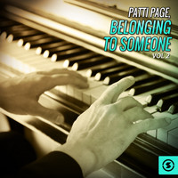 Patti Page - Belonging to Someone, Vol. 2