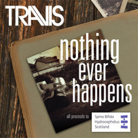 Travis - Nothing Ever Happens