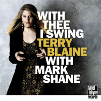 Terry Blaine, Mark Shane - With Thee I Swing