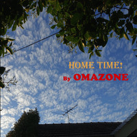 OMAZONE - Home Time!
