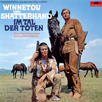 Martin Böttcher - Winnetou und Shatterhand im Tal der Toten (Original Motion Picture Soundtrack)