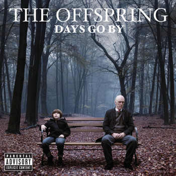 The Offspring - Days Go By (Explicit)
