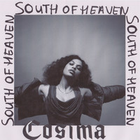 Cosima - South Of Heaven (Explicit)