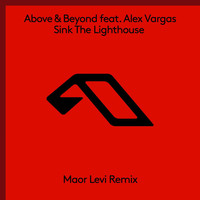 Above & Beyond - Sink The Lighthouse (Maor Levi Remix)