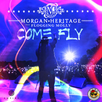 Morgan Heritage - Come Fly (feat. Flogging Molly)
