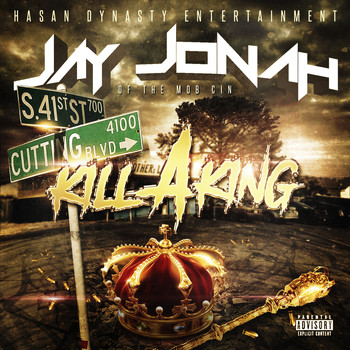 Jay Jonah - Kill a King (Explicit)