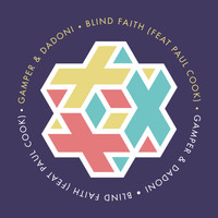 Gamper & Dadoni feat. Paul Cook - Blind Faith