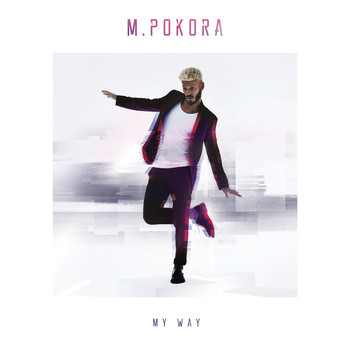 M. Pokora - My Way (version deluxe)