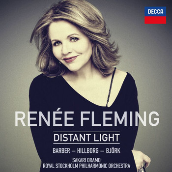 Renée Fleming - Renée Fleming: Distant Light