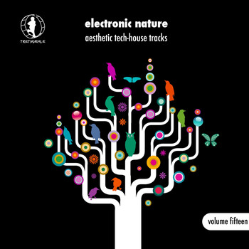 Various Artists - Electronic Nature, Vol. 15 - Aesthetic Tech-House Tracks! (Explicit)