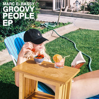 Marc E. Bassy - Groovy People