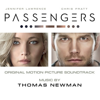 Thomas Newman - Passengers (Original Motion Picture Soundtrack)
