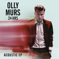 Olly Murs - 24 HRS (Acoustic) - EP