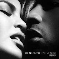 John Legend - Love Me Now (Remixes)