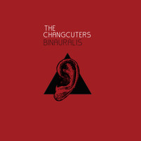 The Changcuters - Binauralis