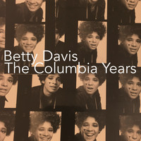 Betty Davis - The Columbia Years