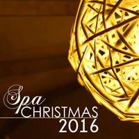 Santa Clause - Spa Christmas 2016 - Festive Salon Songs Selection for Wellness Center, Hotel Lounge & Sauna