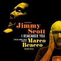 JIMMY SCOTT - I Remember You (Marco Beacco Remix)