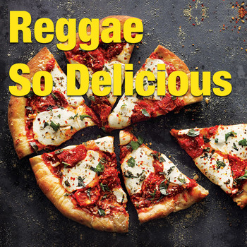 Various Artists - Reggae So Delicious