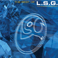 L.S.G. - The Best Of L.S.G.: The Singles Reworked