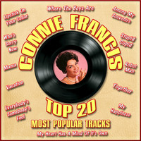 Connie Francis - Top 20 Most Popular Tracks