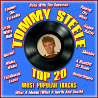 Tommy Steele - Top 20 Most Popular Tracks