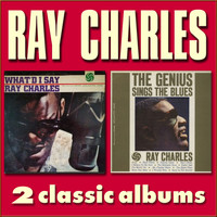 Ray Charles - What'd I Say / The Genius Sings the Blues