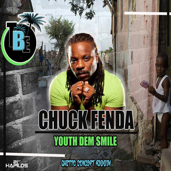 Chuck Fenda - Youths Dem a Smile