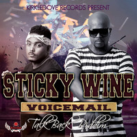 Voicemail - Sticky Wine
