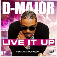 D-Major - Live It Up