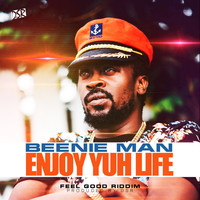 Beenie Man - Enjoy Yuh Life