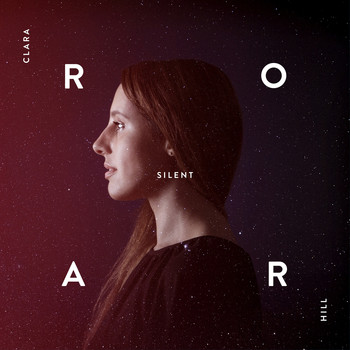 Clara Hill - Silent Roar (Remixes)