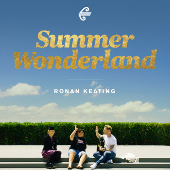 Ronan Keating - Summer Wonderland
