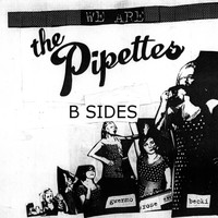 The Pipettes - The Pipettes B Sides Collection