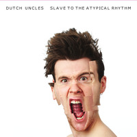 Dutch Uncles - Slave to the Atypical Rhythm