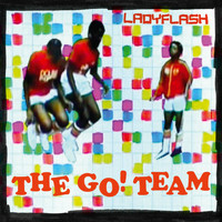 The Go! Team - Ladyflash Remixes