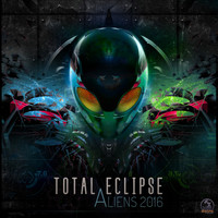 Total Eclipse - Aliens 2016