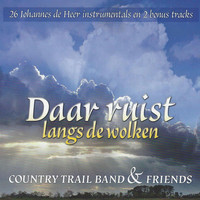 The Country Trail Band - Daar Ruist Langs de Wolken