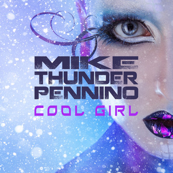 "Mike ""Thunder"" Pennino - Cool Girl"