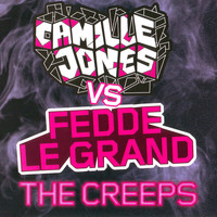 Camille Jones & Fedde Le Grand - The Creeps (Remastered)