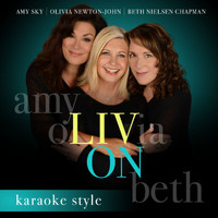 Olivia Newton-John - Liv On (Karaoke Version)