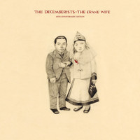 The Decemberists - The Crane Wife (10th Anniversary Edition)