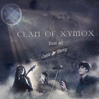 Clan Of Xymox - Live At Castle Party