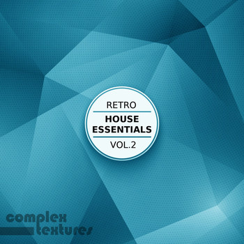 Retro house essentials vol 2 various artists for Retro house music