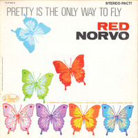 Red Norvo - Pretty Is the Only Way to Fly