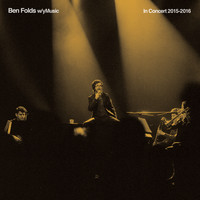 Ben Folds - In Concert 2015 - 2016 (with yMusic) (Live [Explicit])