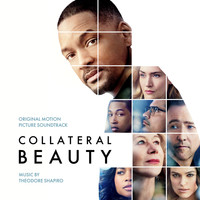 Theodore Shapiro - Collateral Beauty: Original Motion Picture Soundtrack